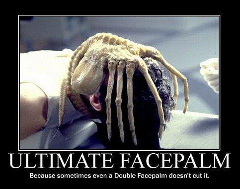 ultimate-facepalm.jpg.0da2d04a2aa52812d4699932a6c956db.jpg